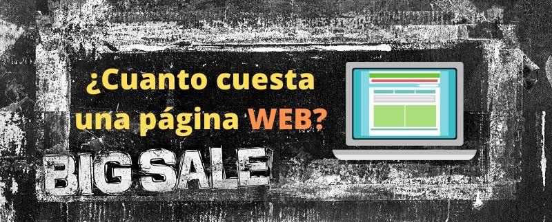 ¿ Cuánto cuesta una página web ?